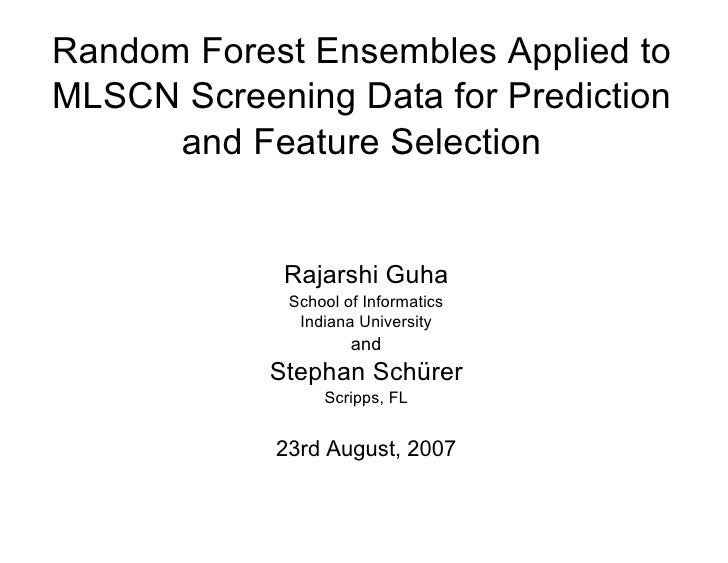 Random Forest Ensembles Applied to MLSCN Screening Data for Prediction and Feature Selection