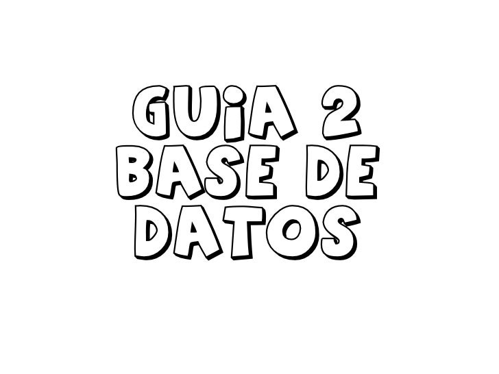 Guia 2 base de datos<br />