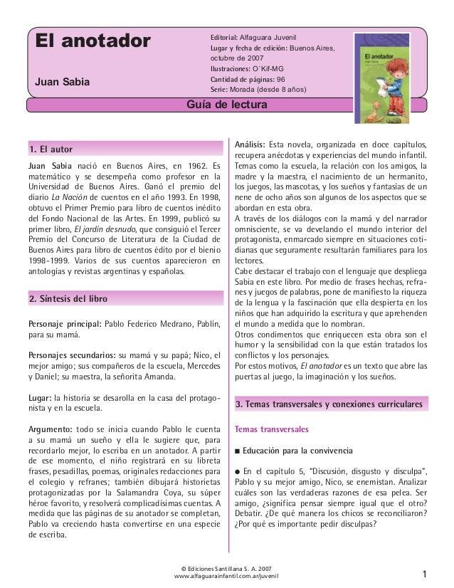 El anotador Juan Sabia  Editorial: Alfaguara Juvenil Lugar y fecha de edición: Buenos Aires, octubre de 2007 Ilustraciones...