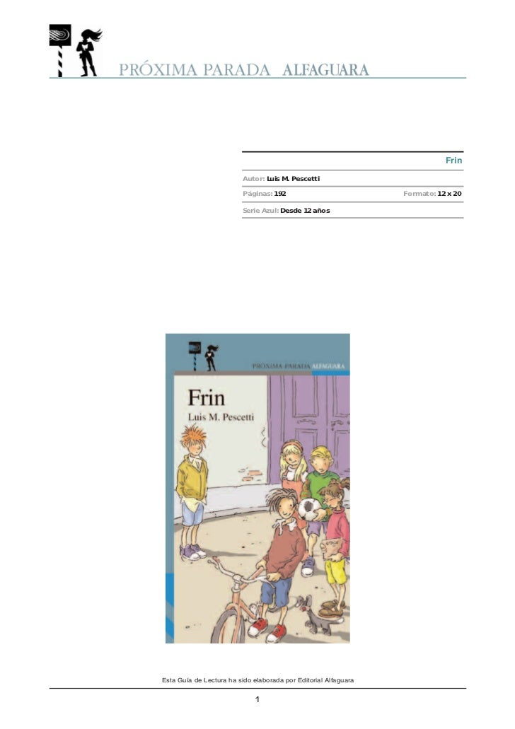 Frin                          Autor: Luis M. Pescetti                          Páginas: 192                           Form...