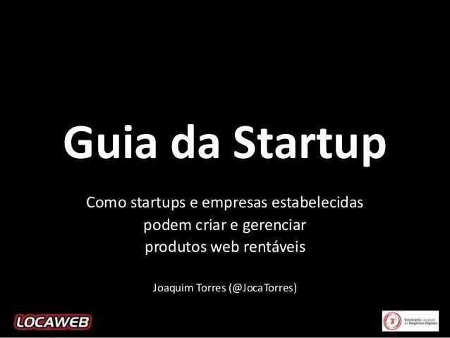 Guia da Startup para o 3º Seminário Locaweb de Negócios Digitais