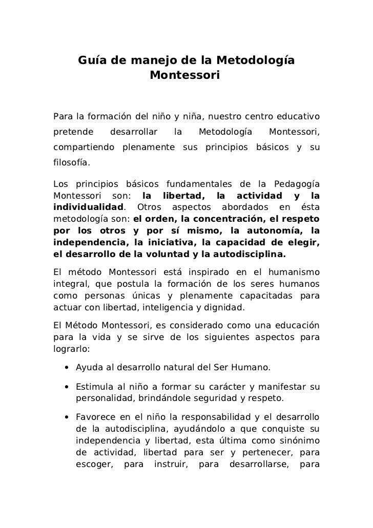 Guía de manejo de la Metodología                MontessoriPara la formación del niño y niña, nuestro centro educativoprete...