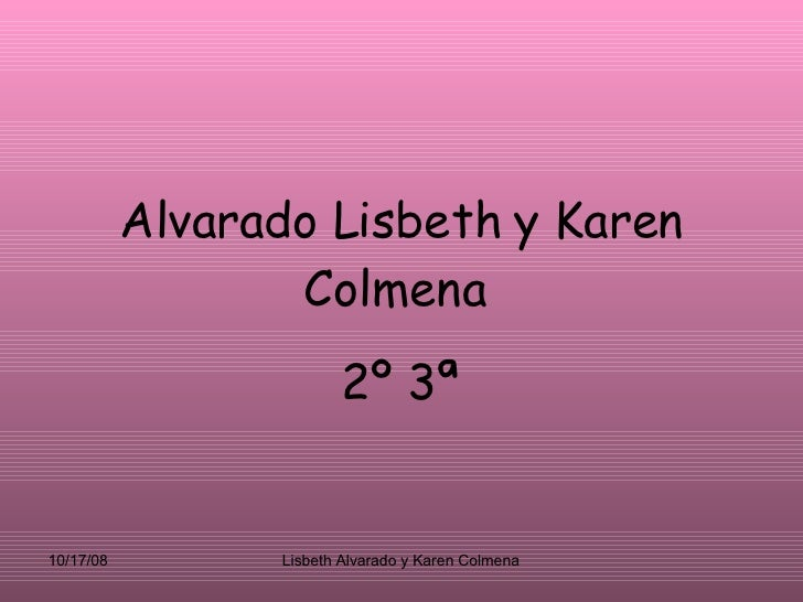 Alvarado Lisbeth y Karen Colmena   2º 3ª