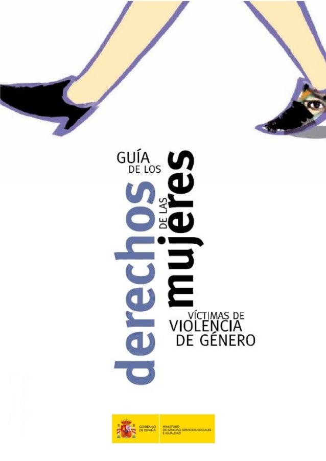 Textos:Ministerio de Sanidad, Servicios Sociales e IgualdadDelegación del Gobierno para la Violencia de Géneroc/ Alcalá, 3...