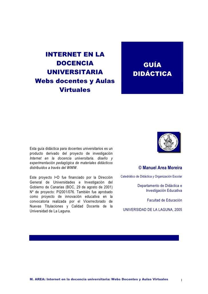 INTERNET EN LA         DOCENCIA                                                     GUÍA       UNIVERSITARIA              ...