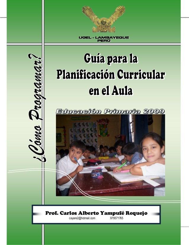Guía para la Planificación Curricular en el AulaGuía para la Planificación Curricular en el AulaGuía para la Planificación...