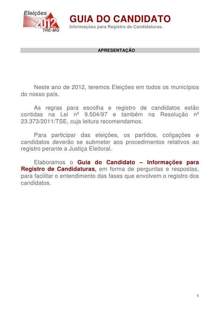 GUIA DO CANDIDATO                  Informações para Registro de Candidaturas.                              APRESENTAÇÃO   ...
