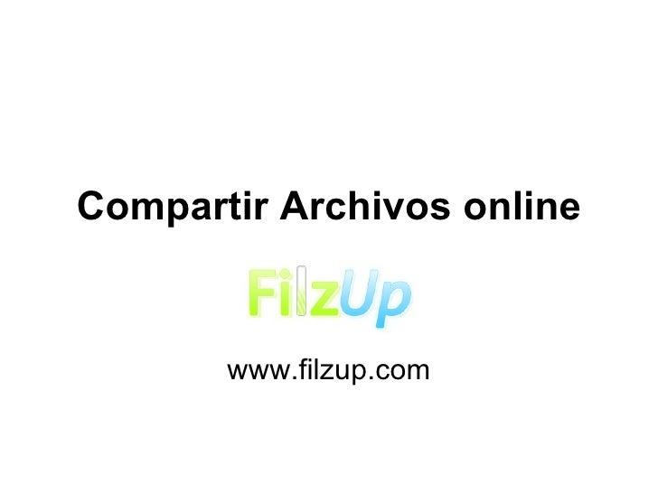 Compartir Archivos online www.filzup.com