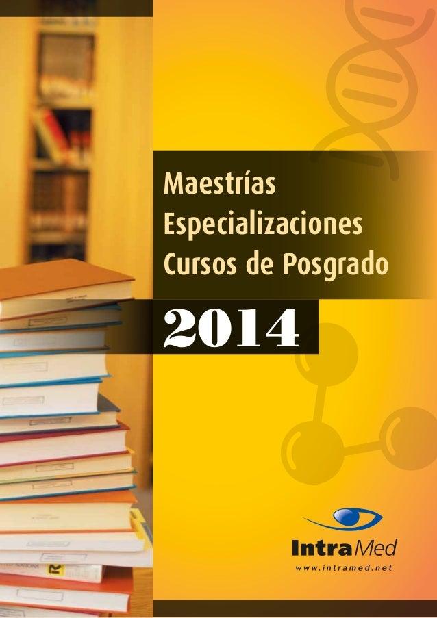 Maestrías Especializaciones Cursos de Posgrado 2014