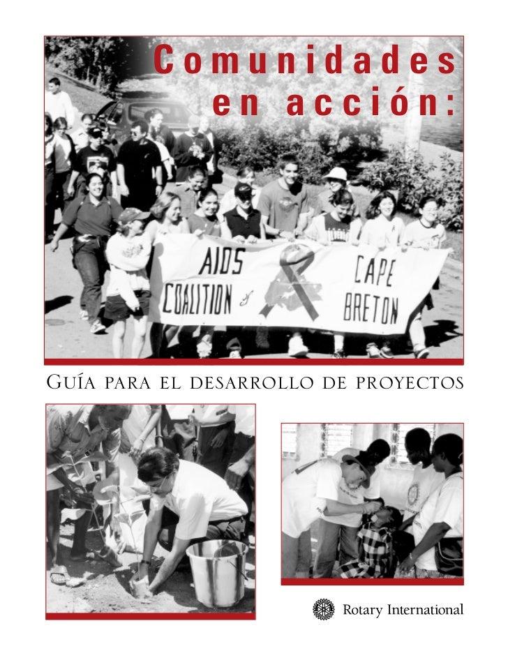 Comunidades            en acción:     Guía para el desarrollo de proyectos