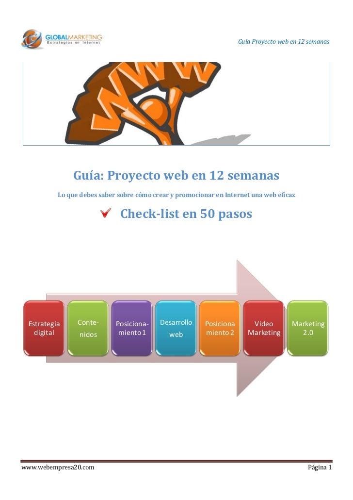 Guía Proyecto web en 12 semanas              Guía: Proyecto web en 12 semanas          Lo que debes saber sobre cómo crear...