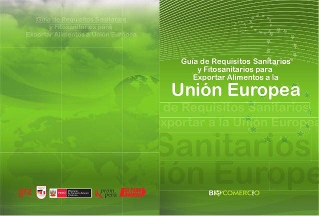 Guía de Requisitos Sanitarios y Fitosanitarios para Exportar Alimentos a la Unión Europea