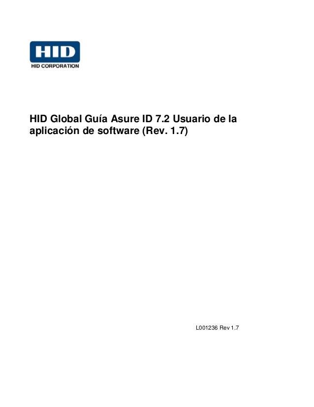 HID Global Guía Asure ID 7.2 Usuario de laaplicación de software (Rev. 1.7)L001236 Rev 1.7