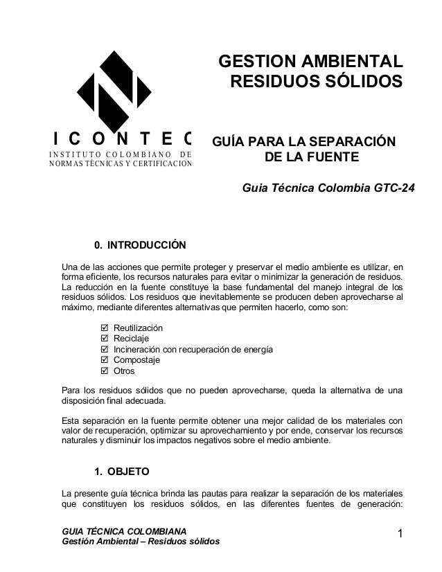 GESTION AMBIENTAL RESIDUOS SÓLIDOS GUÍA PARA LA SEPARACIÓN DE LA FUENTE 0. INTRODUCCIÓN Una de las acciones que permite pr...