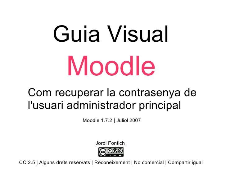 Guia visual Moodle: com recuperar la contrasenya de l'usuari administrador principal