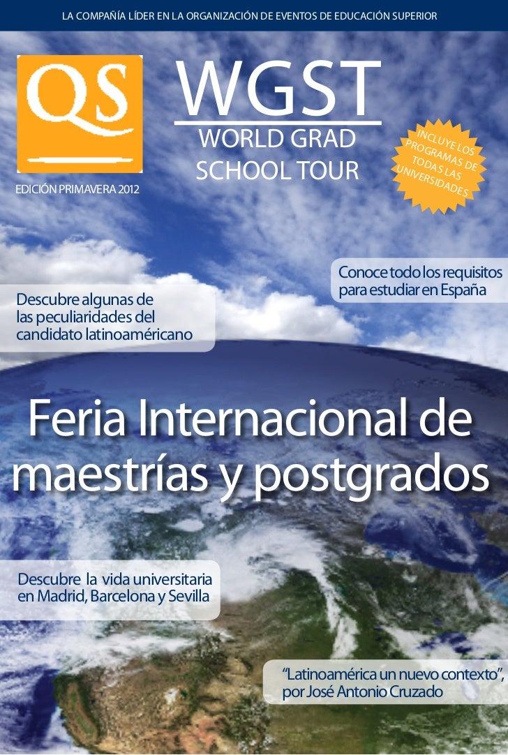 LA COMPAÑÍA LÍDER EN LA ORGANIZACIÓN DE EVENTOS DE EDUCACIÓN SUPERIOR                            WGSTWORLD GRAD           ...