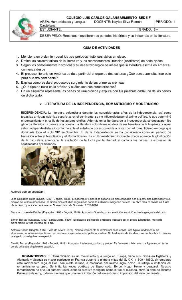 COLEGIO LUIS CARLOS GALANSARMIENTO SEDE-F AREA: Humanidades y Lengua Castellana DOCENTE: Nayibe Silva Román PERIODO: 1 EST...