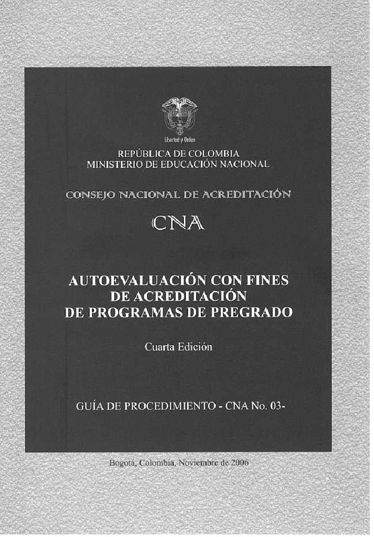 SISTEMA     NACIONAL        DE ACREDITACIÓN     AUTOEVALUACIÓN                   CON       FINES   DE               ACREDI...