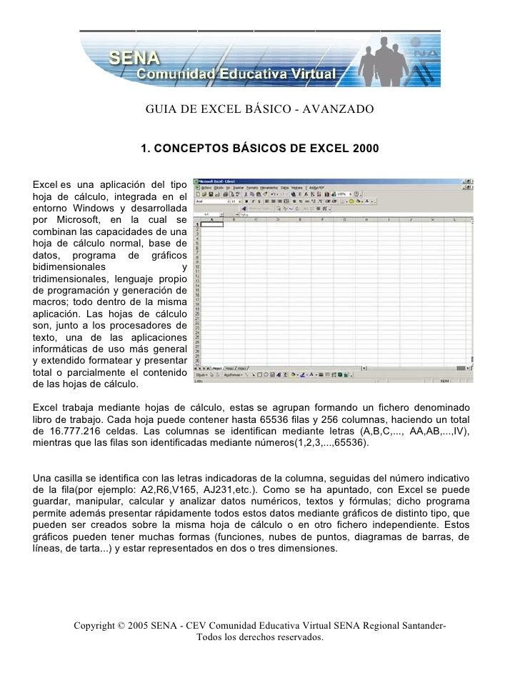 GUIA DE EXCEL BÁSICO - AVANZADO                           1. CONCEPTOS BÁSICOS DE EXCEL 2000  Excel es una aplicación del ...