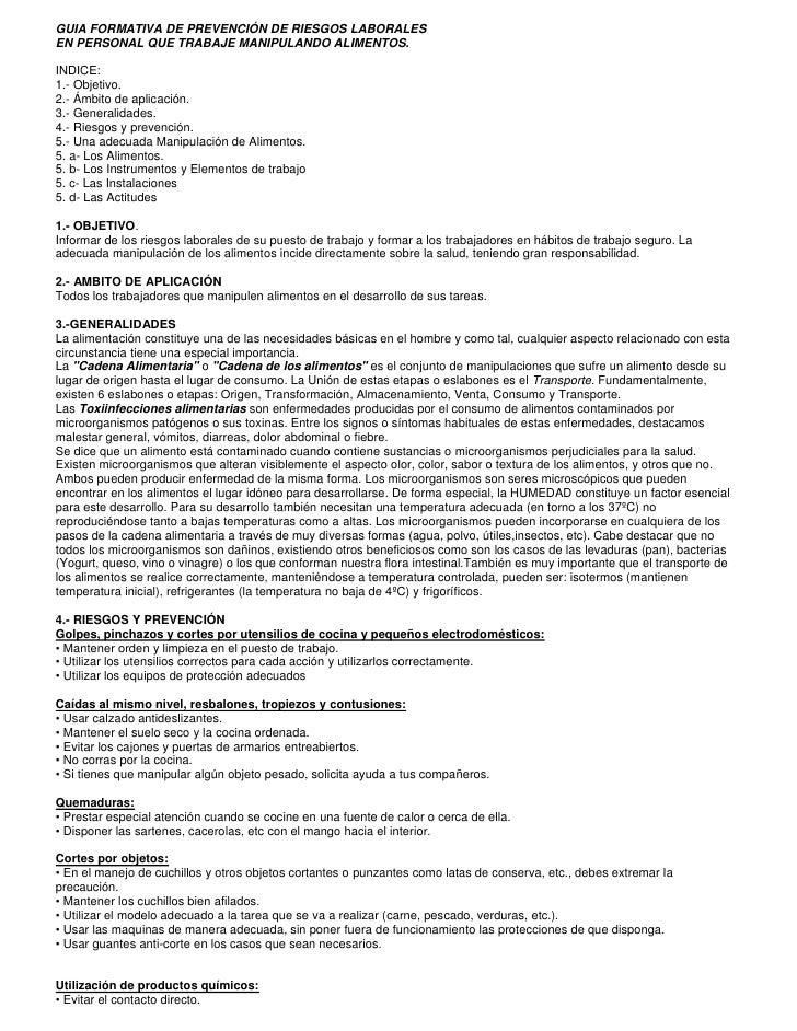 GUIA FORMATIVA DE PREVENCIÓN DE RIESGOS LABORALES EN PERSONAL QUE TRABAJE MANIPULANDO ALIMENTOS.  INDICE: 1.- Objetivo. 2....