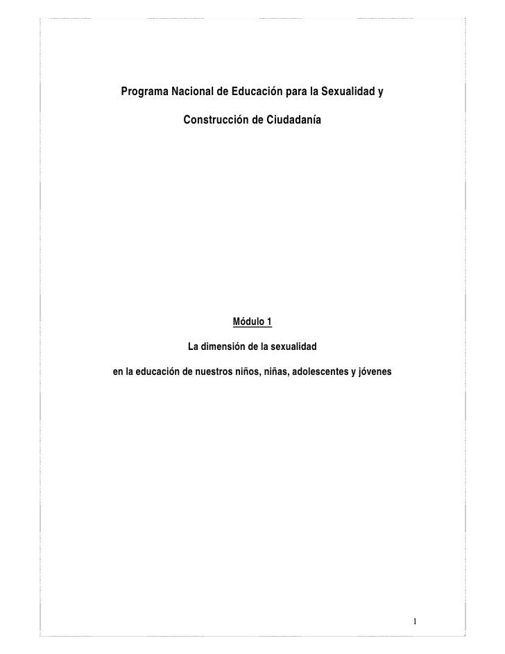 Programa Nacional de Educación para la Sexualidad y                Construcción de Ciudadanía                           Mó...
