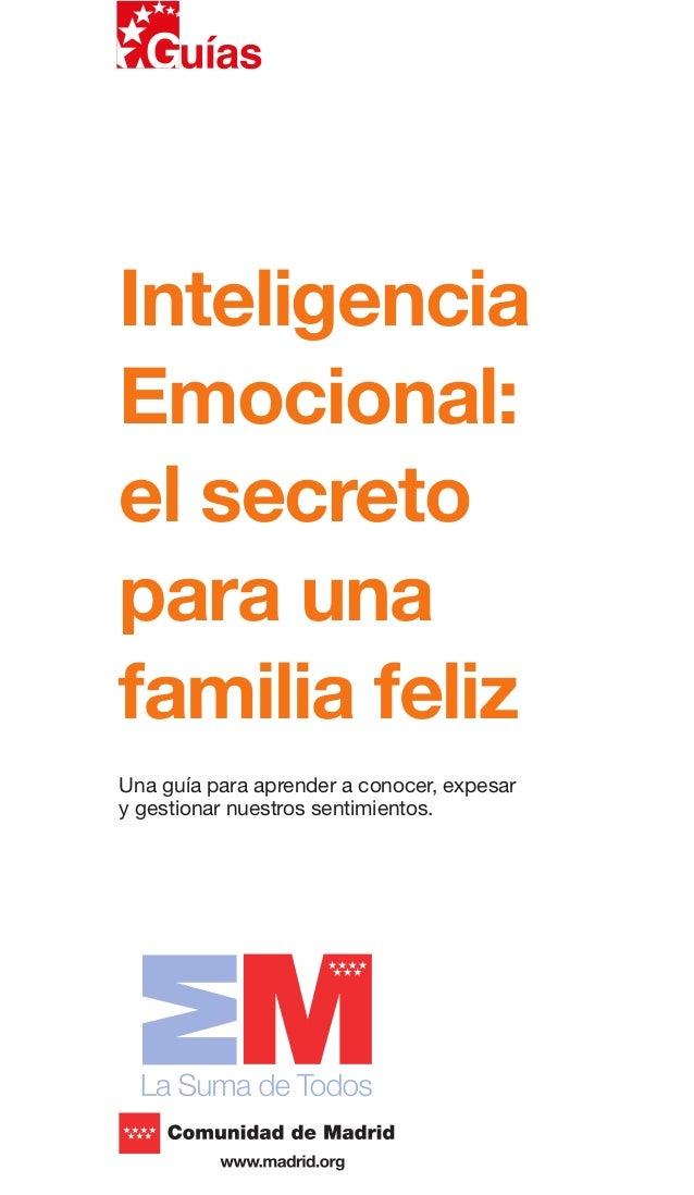 Guía Inteligencia Emocional: El secreto para una familia feliz
