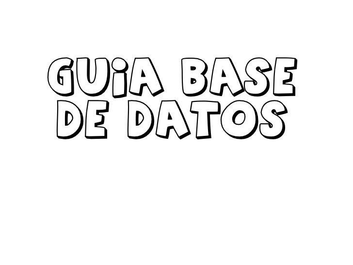 Guia base de datos<br />