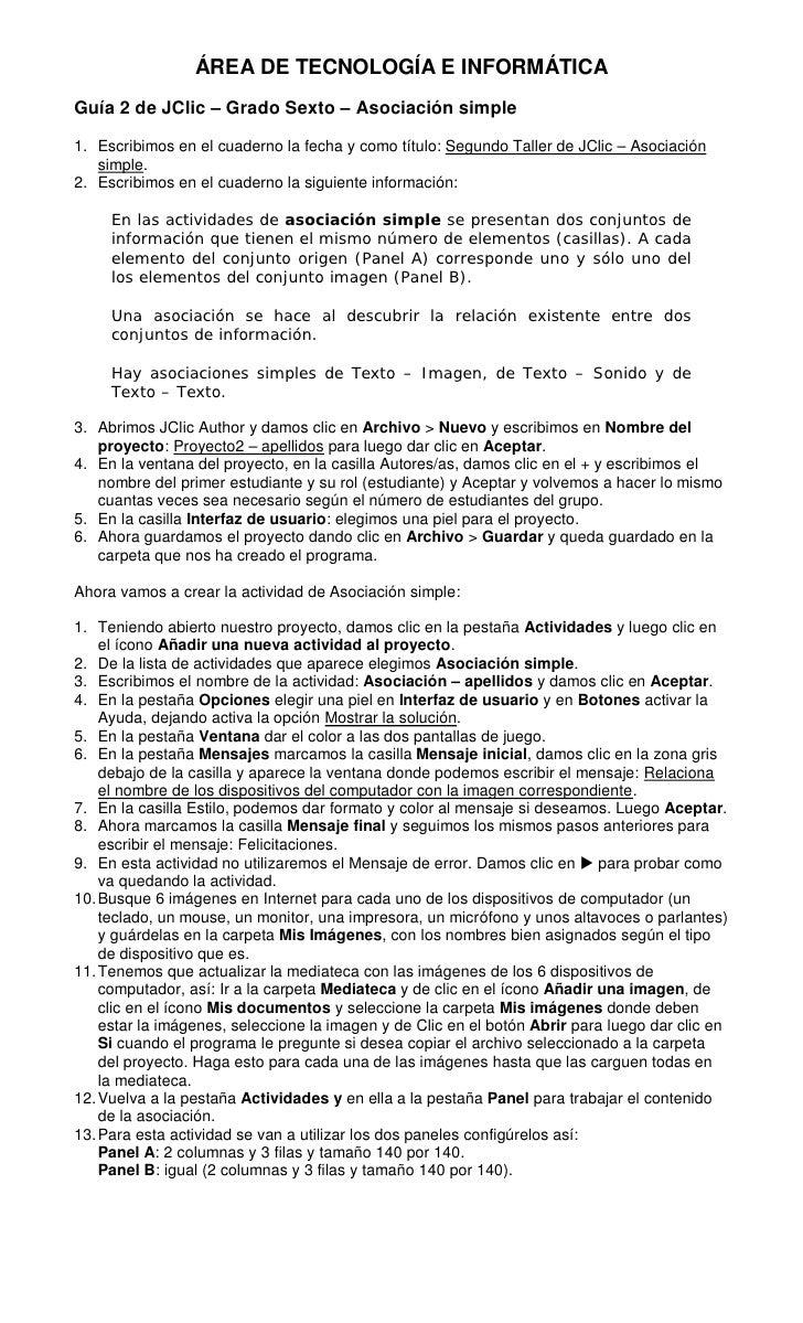 ÁREA DE TECNOLOGÍA E INFORMÁTICAGuía 2 de JClic – Grado Sexto – Asociación simple1. Escribimos en el cuaderno la fecha y c...
