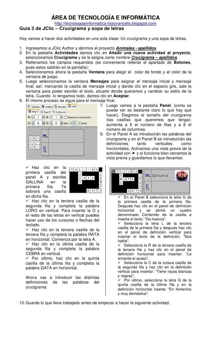 ÁREA DE TECNOLOGÍA E INFORMÁTICA                   http://tecnologiaeinformatica-lissyvancelis.blogspot.comGuía 3 de JClic...