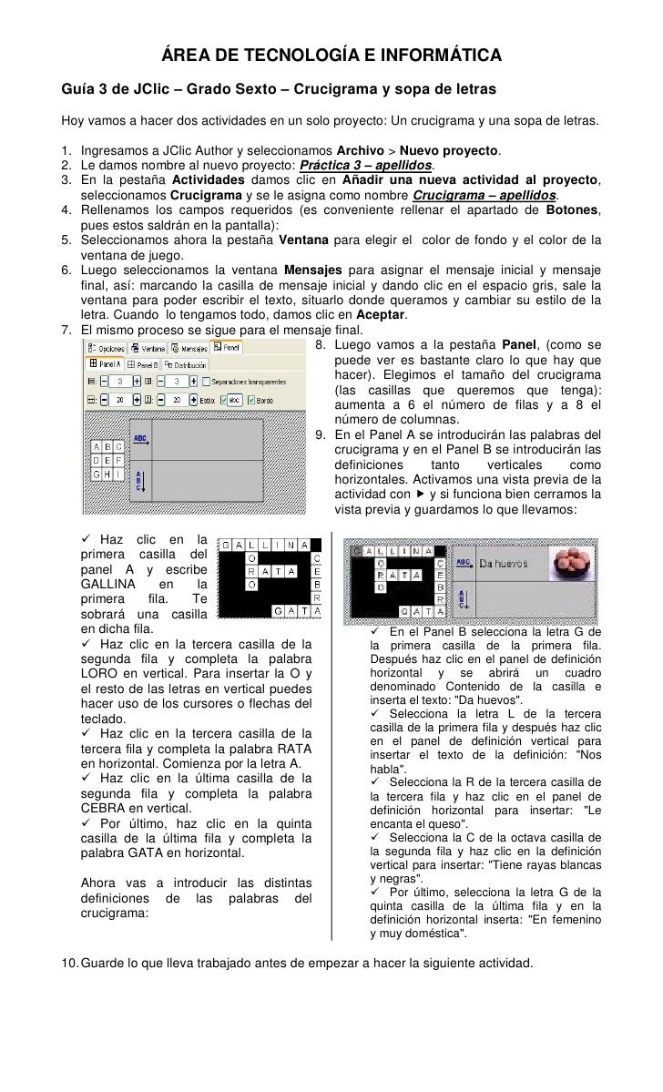ÁREA DE TECNOLOGÍA E INFORMÁTICAGuía 3 de JClic – Grado Sexto – Crucigrama y sopa de letrasHoy vamos a hacer dos actividad...