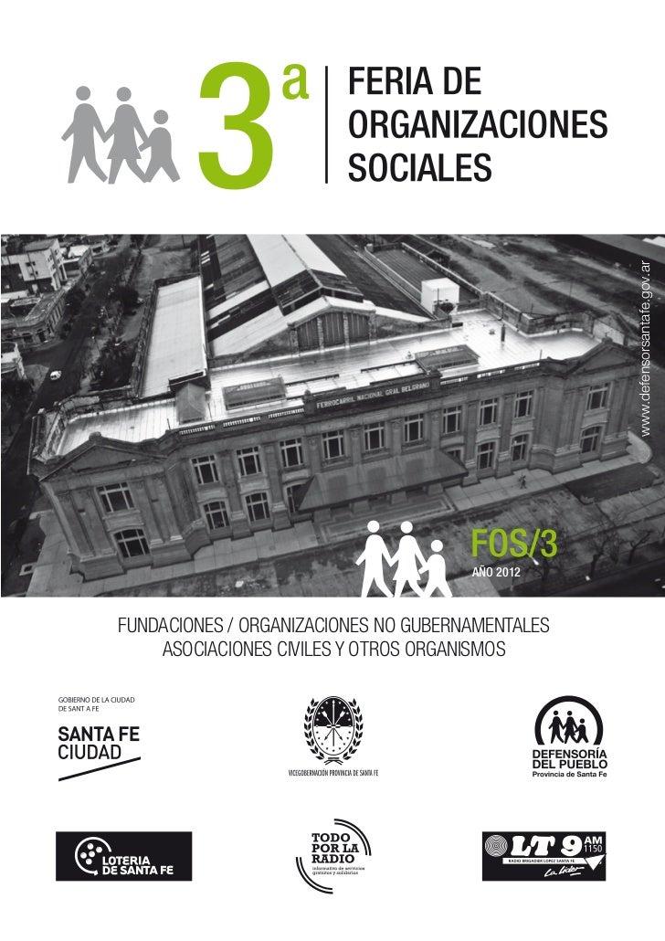 www.defensorsantafe.gov.ar                                      FOS/3                                      AÑO 2012FUNDACI...