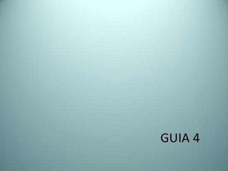 GUIA 4<br />