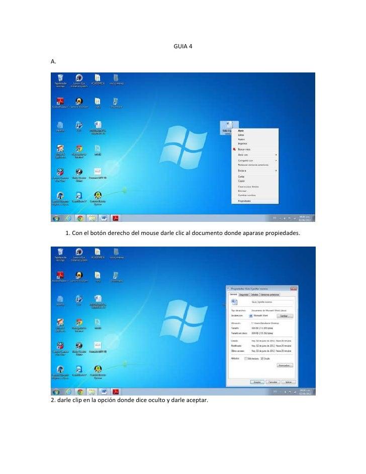 GUIA 4A.     1. Con el botón derecho del mouse darle clic al documento donde aparase propiedades.2. darle clip en la opció...
