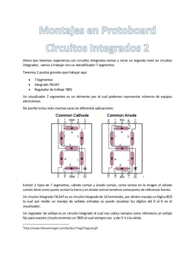 Ahora que tenemos experiencia con circuitos integrados vamos a mirar un segundo nivel en circuitos integrados, vamos a tra...