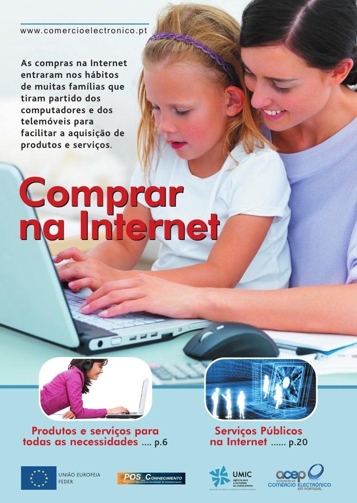 w w w. c o m e r c i o e l e c t r o n i c o . p tAs compras na Internetentraram nos hábitosde muitas famílias quetiram pa...