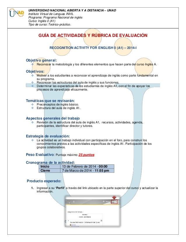 UNIVERSIDAD NACIONAL ABIERTA Y A DISTANCIA – UNAD Instituto Virtual de Lenguas INVIL Programa: Programa Nacional de inglés...