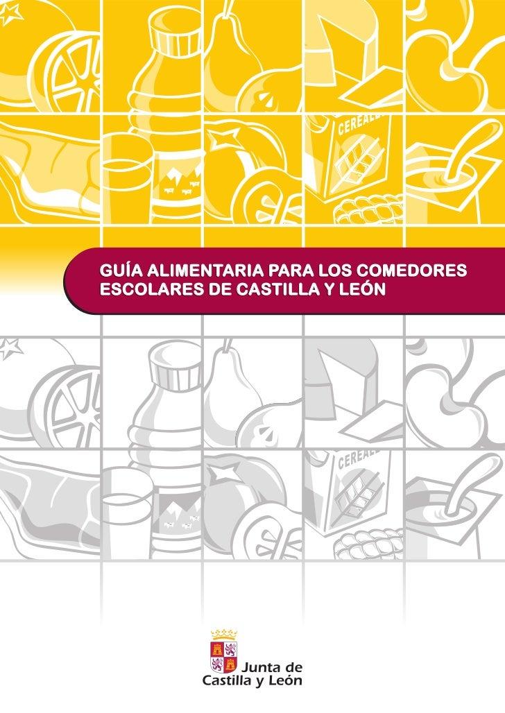 guia alimentaria comedores escolares de la junta de ForComedores Castilla Y Leon