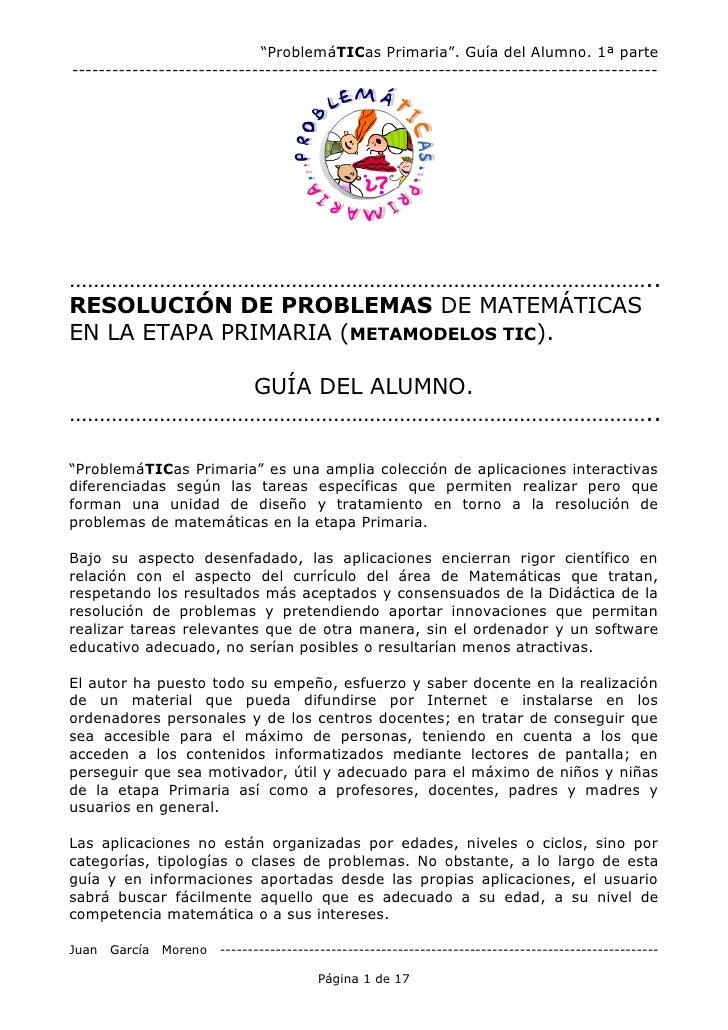 """""""ProblemáTICas Primaria"""". Guía del Alumno. 1ª parte ----------------------------------------------------------------------..."""