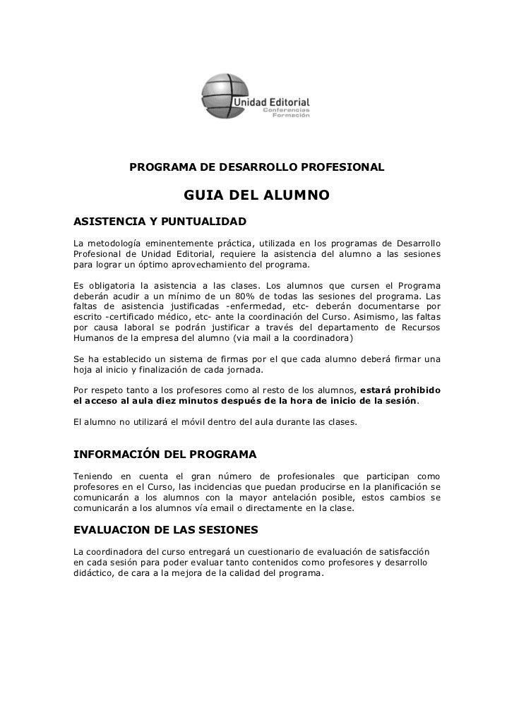 PROGRAMA DE DESARROLLO PROFESIONAL                         GUIA DEL ALUMNOASISTENCIA Y PUNTUALIDADLa metodología eminentem...
