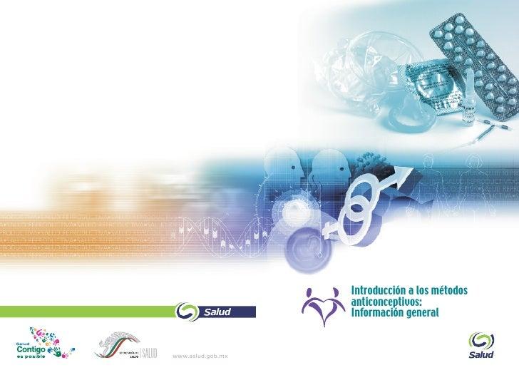 Introducción a los métodos                   anticonceptivos:                   Información generalwww.salud.gob.mx