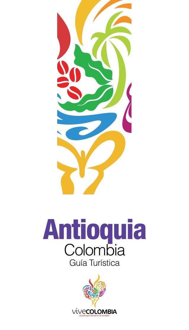 Antioquia Guía Turística Colombia