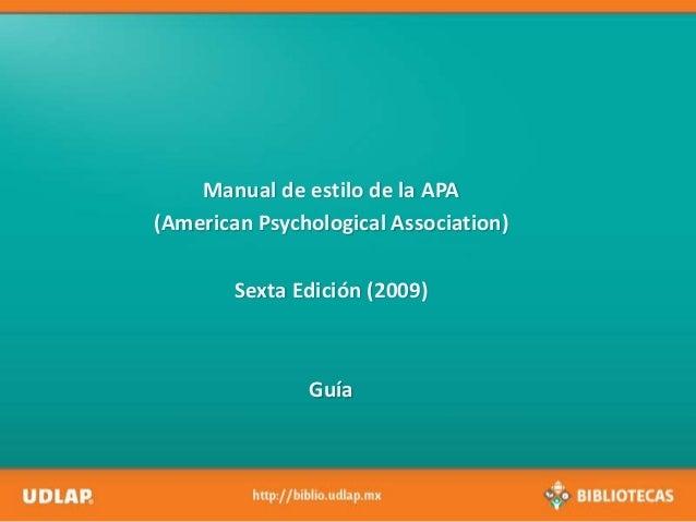 Manual de estilo de la APA (American Psychological Association) Sexta Edición (2009)  Guía