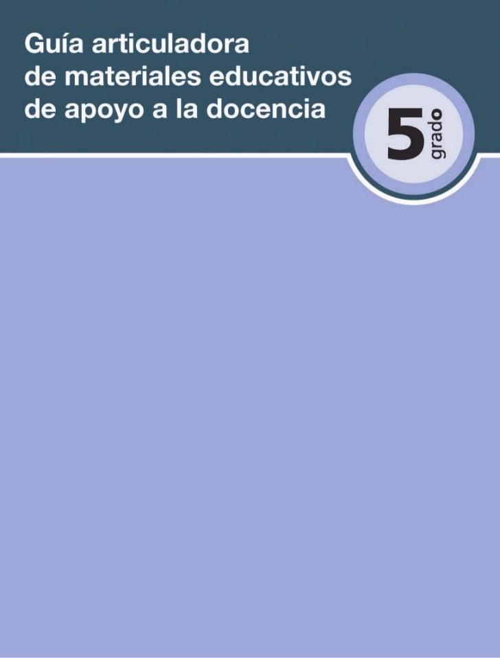 Guía articuladora de materiales educativos   de apoyo a la docencia       Quinto grado/Primaria