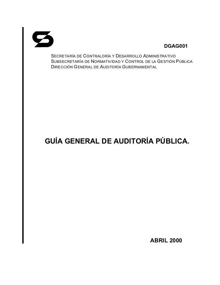 DGAG001 SECRETARÍA DE CONTRALORÍA Y DESARROLLO ADMINISTRATIVO SUBSECRETARÍA DE NORMATIVIDAD Y CONTROL DE LA GESTIÓN PÚBLIC...