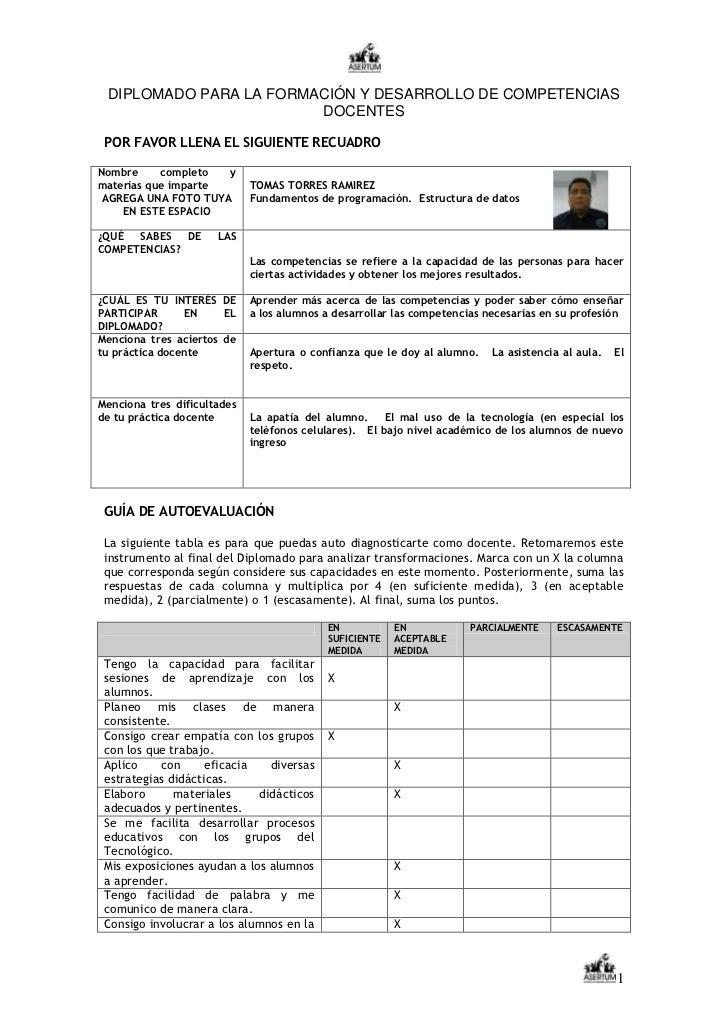 DIPLOMADO PARA LA FORMACIÓN Y DESARROLLO DE COMPETENCIAS                        DOCENTES POR FAVOR LLENA EL SIGUIENTE RECU...
