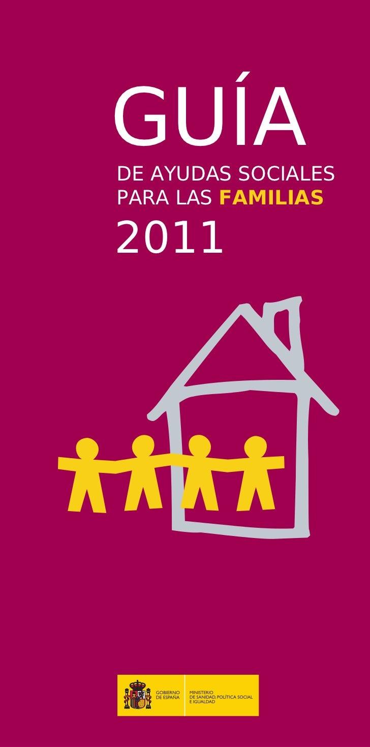 GUÍADE AYUDAS SOCIALESPARA LAS FAMILIAS2011