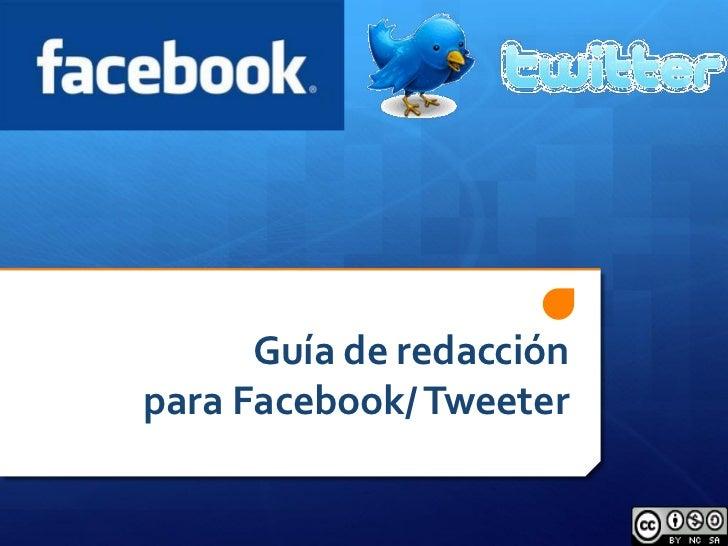 Guía de redacciónpara Facebook/ Tweeter