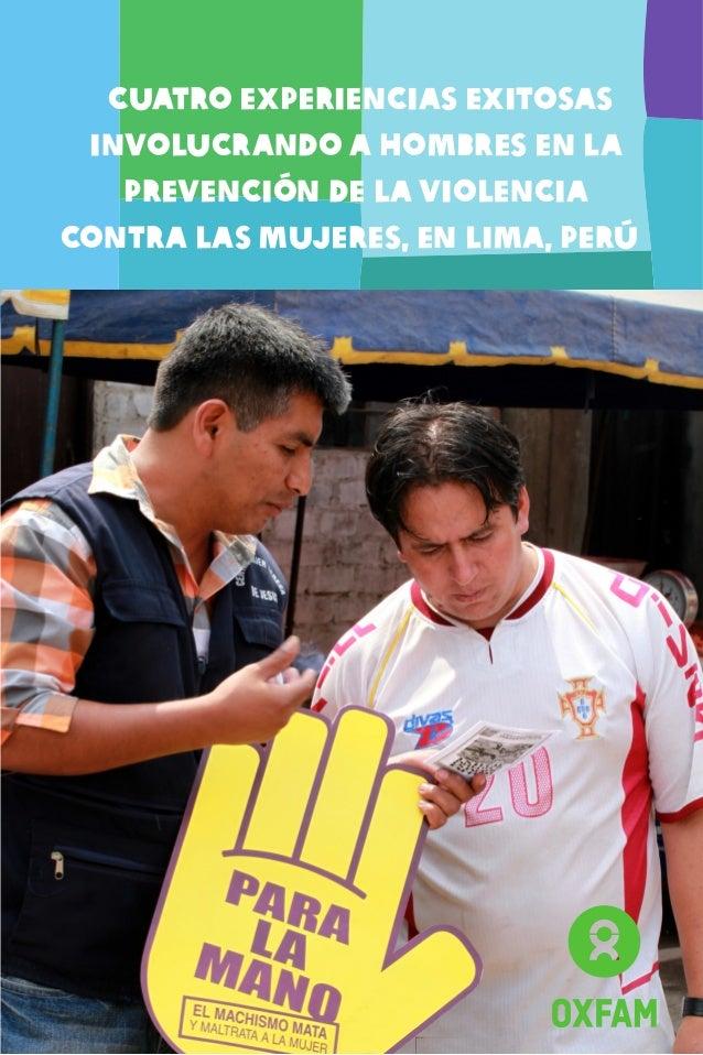 Cuatro experiencias exitosas involucrando a hombres en la prevención de la violencia contra las mujeres, en Lima, Perú