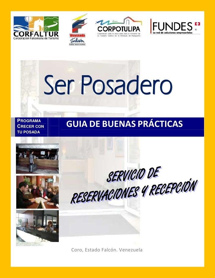GUÍA DE BUENAS PRÁCTICAS SERVICIO DE RESERVACIONES Y RECEPCIÓN     PROGRAMA CRECER CON           GUIA DE BUENAS PRÁCTICAS ...