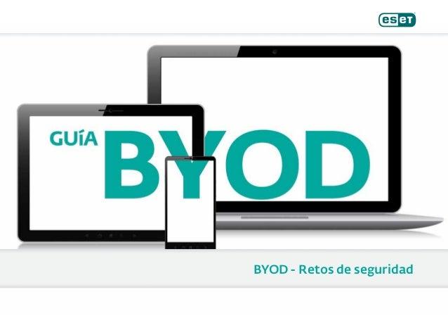 BYOD - Retos de seguridad